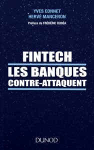Fintech: les banques contre-attaquent @ Paris | Île-de-France | France