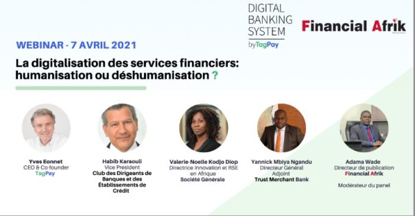 Webinaire TagPay & Financial Afrik : la digitalisation humanise les banques